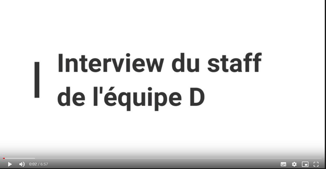 Interview du Staff de l'Equipe D
