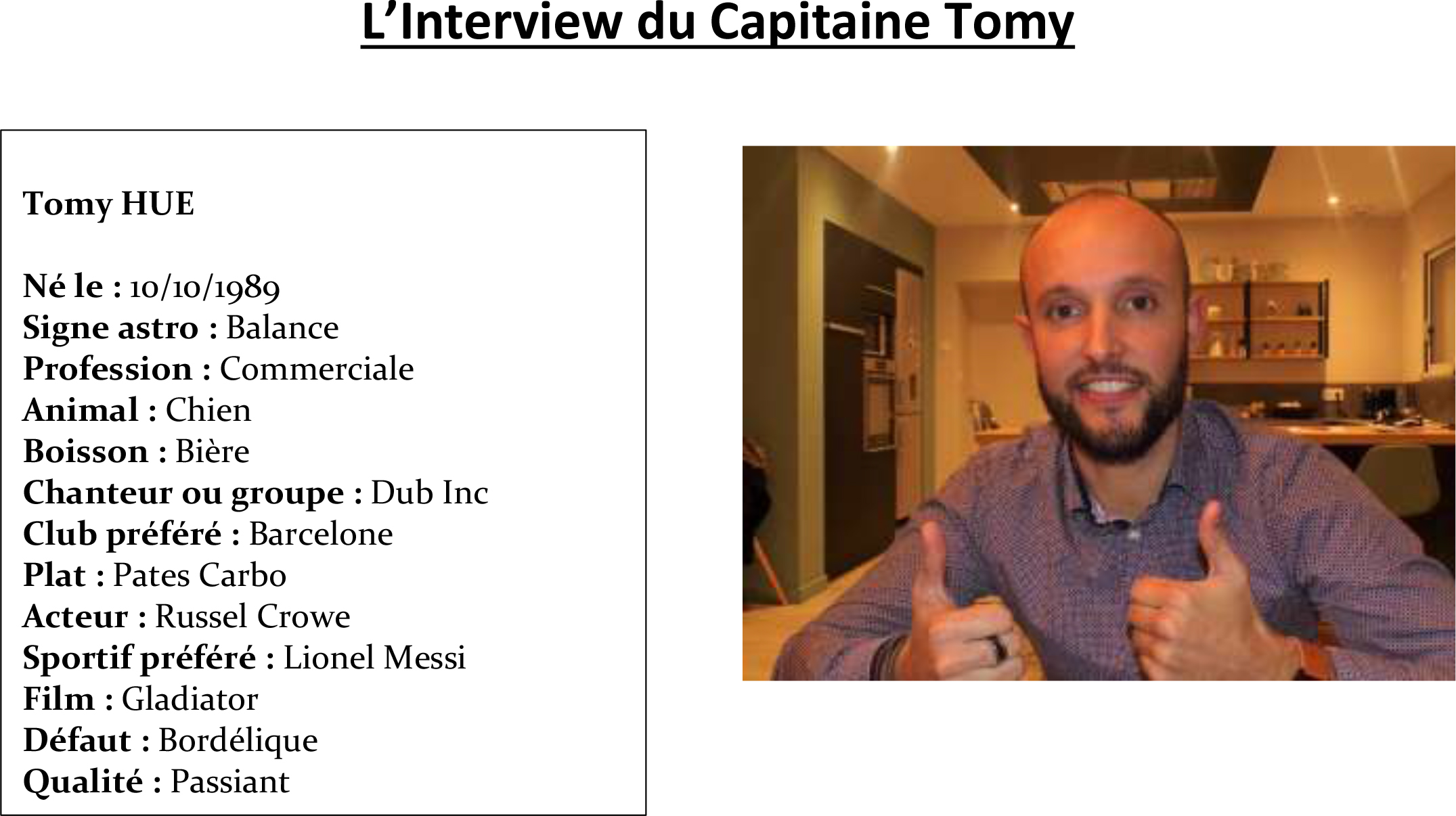 Interview du capitaine Tomy